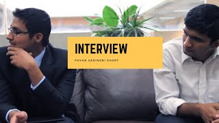 Interview - Telugu Short Film - By Pavan Sadineni