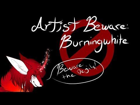 Artist Beware - BurningWhite