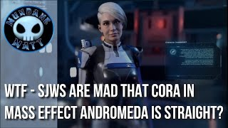 [Gaming] WTF - SJWs are mad that Cora in MASS EFFECT ANDROMEDA is straight?