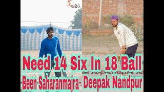 18 Balls Need 14 six to win the Match!!!Been Sharanmajr nd Deepak Nadpur power Hitting!!