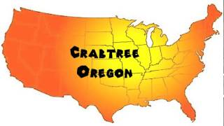 How to Say or Pronounce USA Cities — Crabtree, Oregon