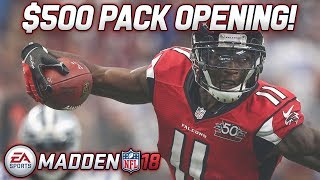 $500 PACK OPENING   MADDEN NFL 18 ULTIMATE TEAM   MUT SQUADS