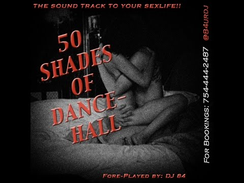 50 Shades Of Dancehall - Raw Version (rated XXX)