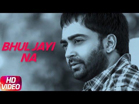 Xxx Mp4 Bhul Jayi Na Full Song Sharry Maan Latest Punjabi Song 2017 Speed Records 3gp Sex