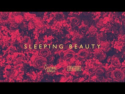Download Lagu EPIK HIGH (에픽하이) X END OF THE WORLD (SEKAI NO OWARI) - SLEEPING BEAUTY [Official Audio] MP3