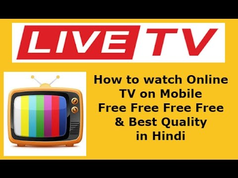 Watch Free Live TV on Android Mobile Phone Top apps for Android-2017 in Hindi