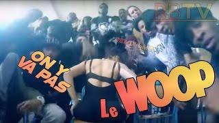 [6min] On y va pas (Twerk Music) - Le Woop' | RemixBuzzTV