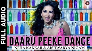 Daaru Peeke Dance - Full Audio | Kuch Kuch Locha Hai | Sunny Leone, Ram Kapoor, Navdeep C, Evelyn S