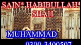 MULANA**SAIN HABIBULLAH SHAH_OLD FULL**TAQREER SHAN_E_MUHAMMAD MUSTAFA**S.A.W.W))