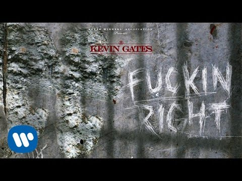 Xxx Mp4 Kevin Gates Fuckin Right Official Audio 3gp Sex