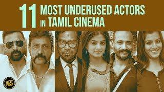 FF Rewind - 11 Most Underused Actors In Tamil Cinema | Fully Filmy Rewind