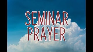Seminar Prayer