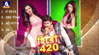 Hero 420 | JUKEBOX | Bengali Movie 2016 | Om | Nusrat | Riya Sen | HD