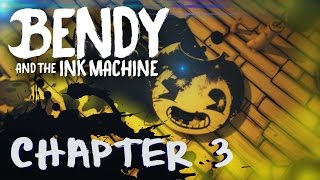 BENDY AND THE INK MACHINE   Chapter 3 Trailer (Fan Made Teaser)