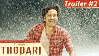 Thodari - Official Trailer #2   Dhanush, Keerthy Suresh   Prabu Solomon   D. Imman