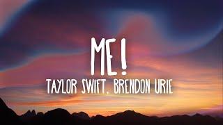 Taylor Swift - ME! (Lyrics) Ft. Brendon Urie