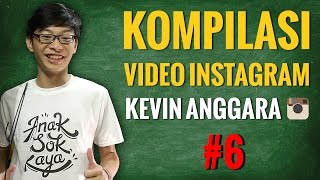 Kevin Anggara: Kompilasi Video Instagram #6