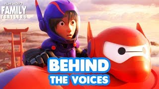 BIG HERO 6 | Behind the Voices of the Disney Animated Family Movie