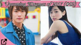 Upcoming Japanases Dramas of 2017 (#02)