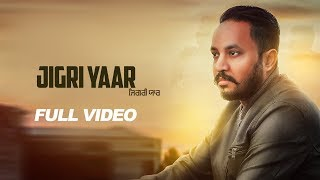 Full Video | Jigri Yaar | Veer Ranveer  | LosPro | Latest Punjabi Song 2018