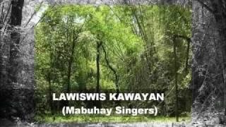 LAWISWIS KAWAYAN (Mabuhay Singers) w/ Amorsolo Paintings and Bamboo Pics.wmv