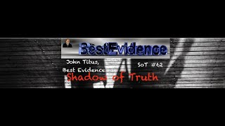 """SoT #62 John Titus:  """"Criminals Are Running The Fed"""""""