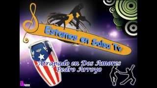 Atrapado en dos Amores - Pedro Arroyo