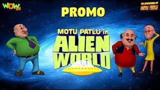 Alien World - Promo - Motu Patlu