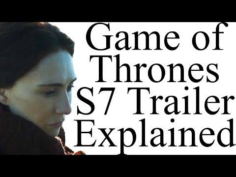 Game of Thrones Season 7 Trailer Explained