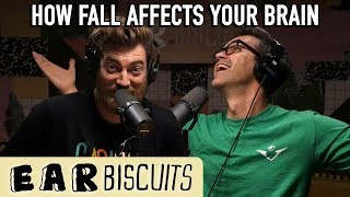 Do Changing Seasons Affect Your Brain?   Ear Biscuits Ep. 166