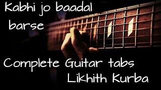 Kabhi jo baadal barse | Arijit Singh | Jackpot | Guitar tabs Lesson/Tutorial by Likhith Kurba