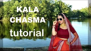Tutorial : Kala Chashma  Dance