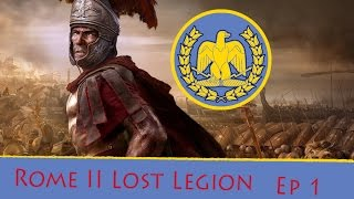 Matt Plays Rome II The Lost Legion :: Episode 1