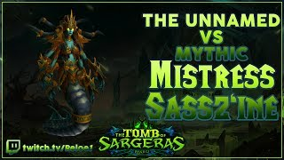 The Unnamed - Mistress Sass'zine Mythic Guardian PoV