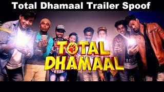 Total Dhamaal Trailer Spoof | Ajay | Anil | Madhuri | OYE TV