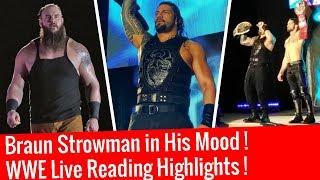 Braun in His Mood ! WWE Live Reading Highlights 1/19/2018 19 January 2018 Highlights Roman & Seth