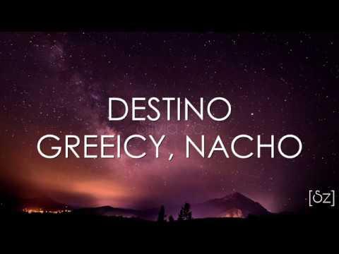 Greeicy Nacho Destino Letra
