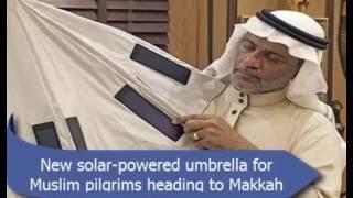 New solar powered umbrella for Muslim pilgrims heading to Makkah