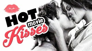 8 Most Passionate Movie Kisses