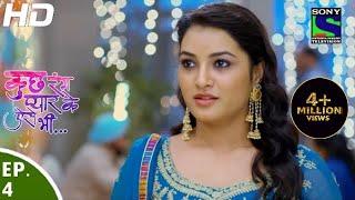 Kuch Rang Pyar Ke Aise Bhi - कुछ रंग प्यार के ऐसे भी - Episode 4 - 3rd March, 2016