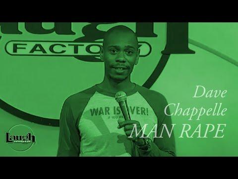 Dave Chappelle - Man Rape