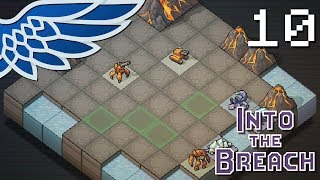 INTO THE BREACH | VOLCANIC MISTAKES PART 10 - Let