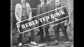 Rebel Ted Rock - Teddyboy Express (Part Records) [Full Album]