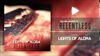 Lights of Alora [Relentless-EP Stream]
