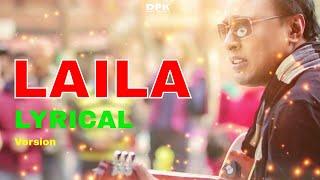 LAILA - Nepali Lyrics Song | Deepak Bajracharya