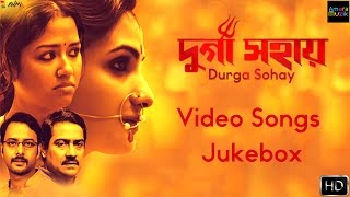 Durga Sohay | Video Songs Jukebox | Bickram Ghosh | Timir | Iman | Somchanda | Arindam Sil