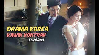 6 Drama Korea tentang Kawin Kontrak Terbaik
