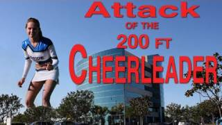 Attack of the 200 ft. Cheerleader