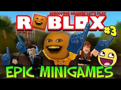 Annoying Orange Plays ROBLOX Epic Mini Games 3