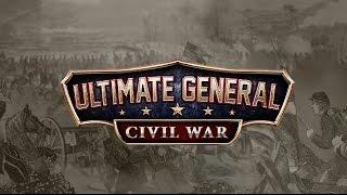 [FR] Ultimate General : Civil War - Découverte
